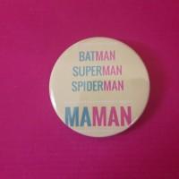 Badge super maman
